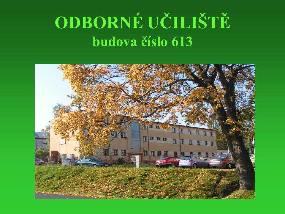 ODBORNÉ UČILIŠTĚ budova číslo 613