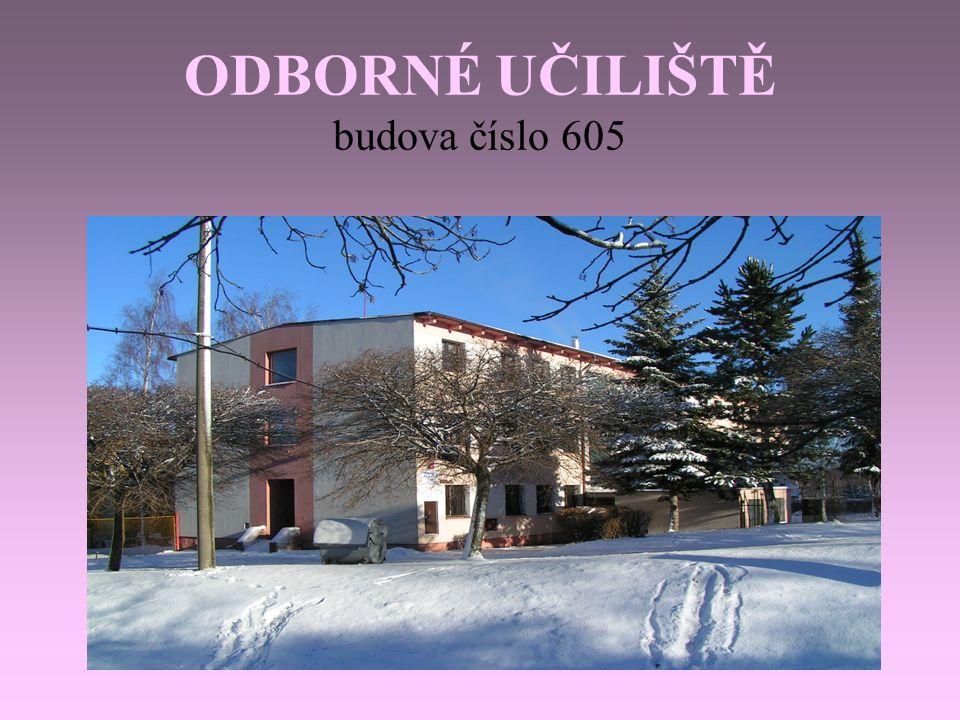 ODBORNÉ UČILIŠTĚ budova číslo 605