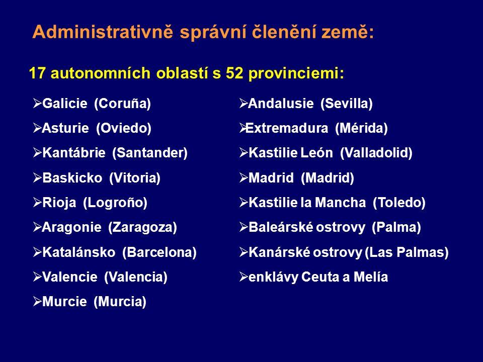17 autonomních oblastí s 52 provinciemi: Administrativně správní členění země:  Galicie (Coruña)  Asturie (Oviedo)  Kantábrie (Santander)  Baskick