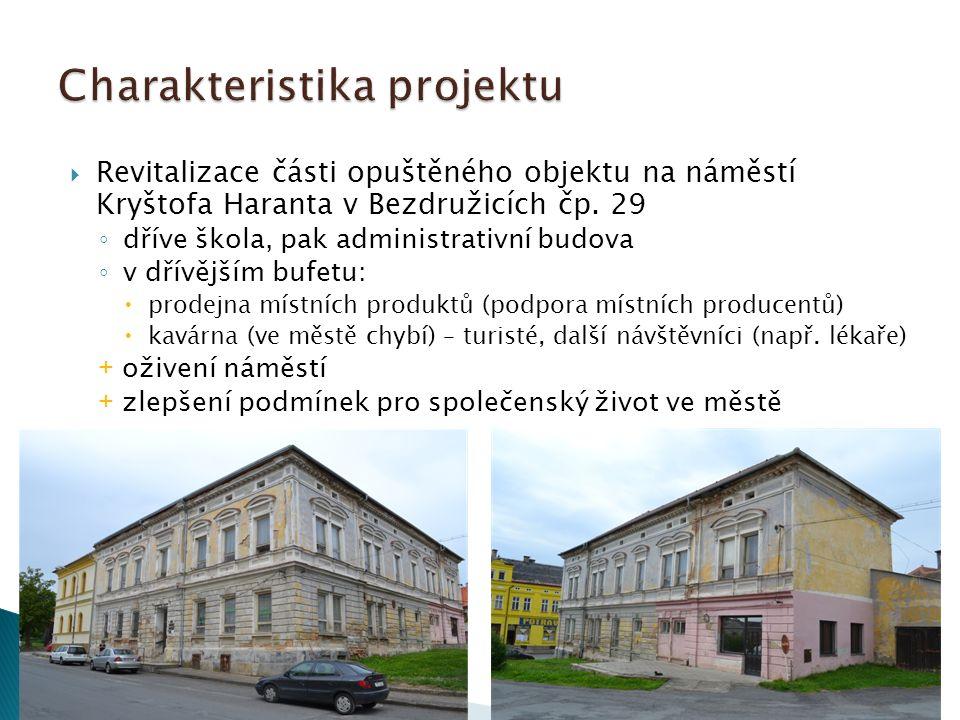  Revitalizace části opuštěného objektu na náměstí Kryštofa Haranta v Bezdružicích čp.