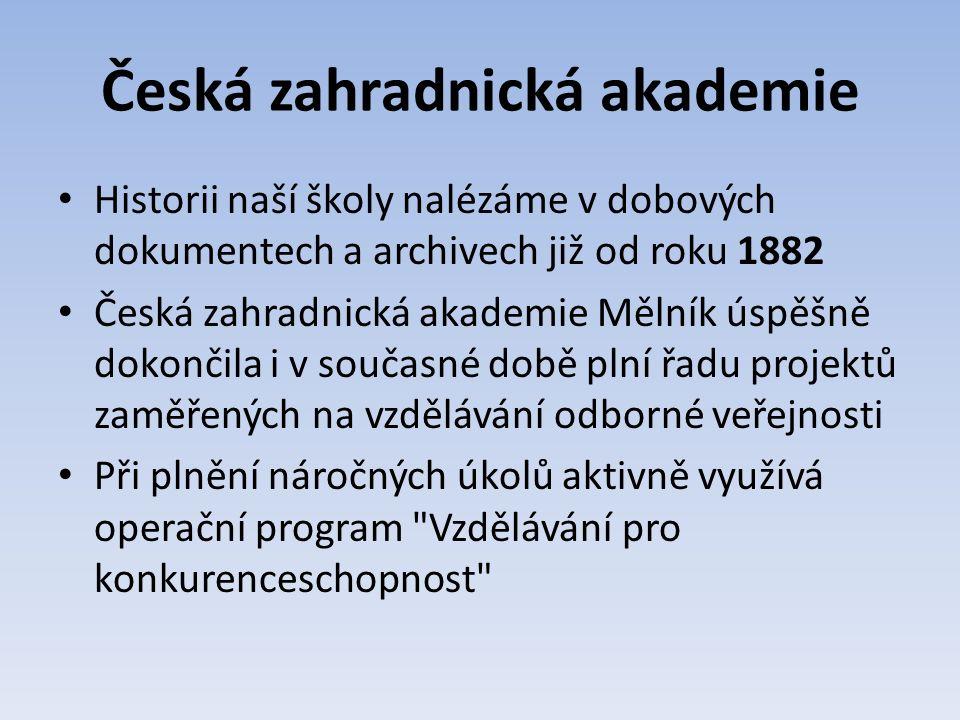 Zkvalitnění výuky německého jazyka na Vyšší odborné škole Zahradnické v Mělníku CZ.1.07/2.1.00/13.0004 31.10.2012