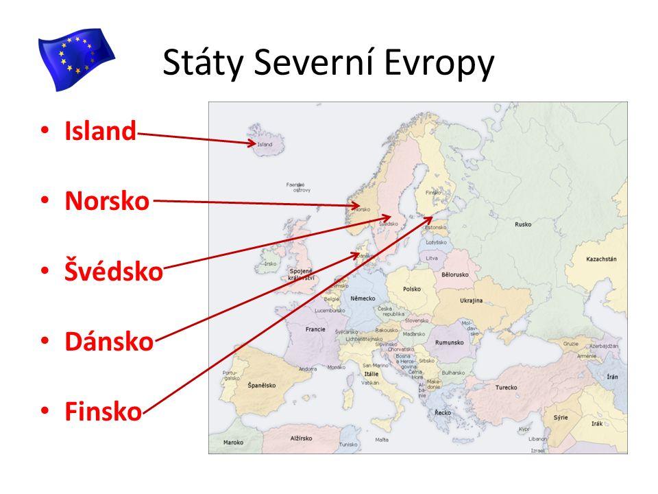 Státy Severní Evropy Island Norsko Švédsko Dánsko Finsko