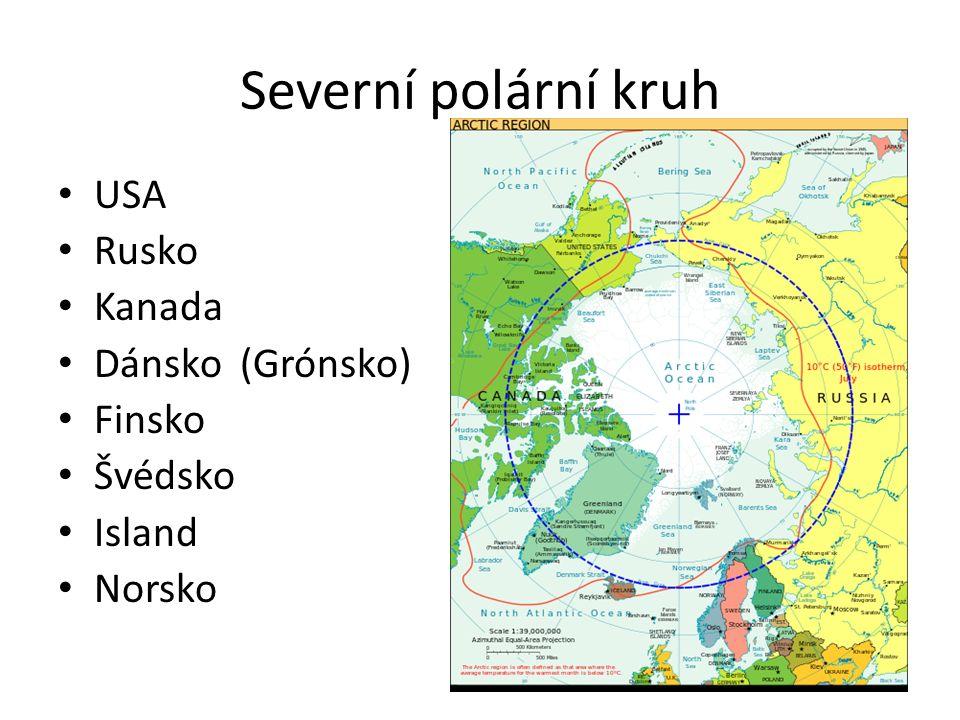 Severní polární kruh USA Rusko Kanada Dánsko (Grónsko) Finsko Švédsko Island Norsko