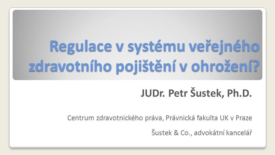 Regulace v systému veřejného zdravotního pojištění v ohrožení.