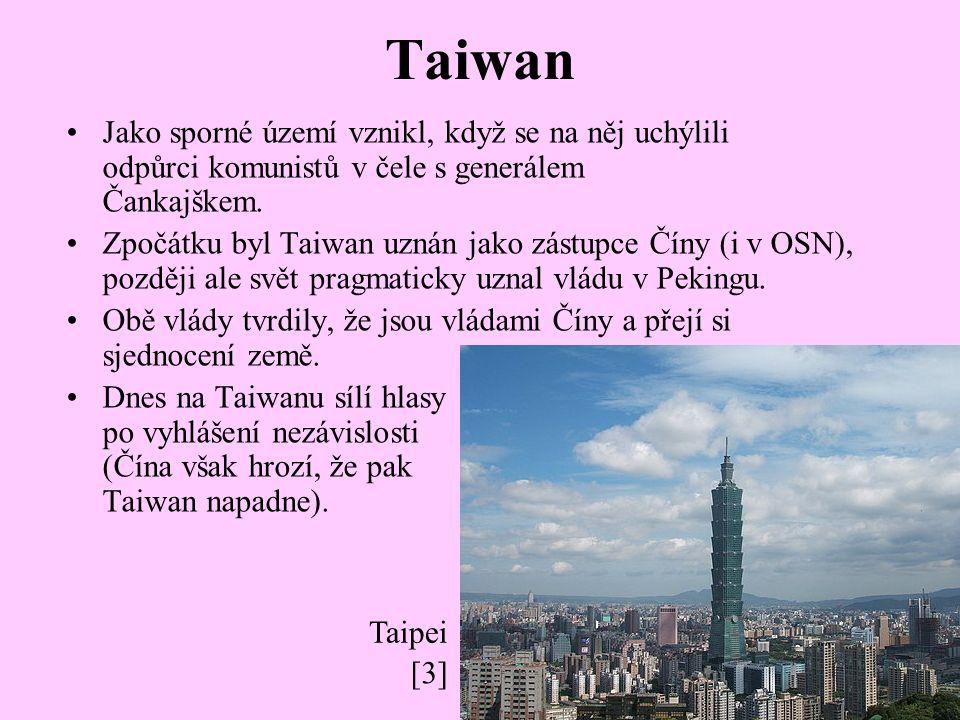 Taiwan Jako sporné území vznikl, když se na něj uchýlili odpůrci komunistů v čele s generálem Čankajškem.