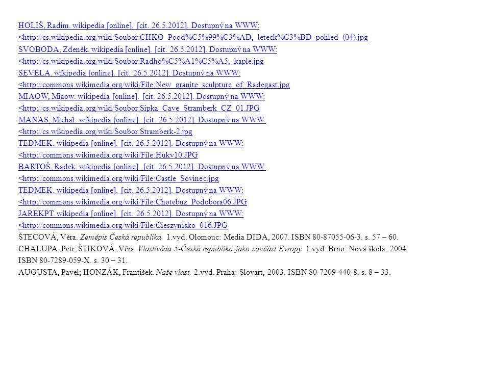 HOLIŠ, Radim. wikipedia [online]. [cit. 26.5.2012]. Dostupný na WWW: <http://cs.wikipedia.org/wiki/Soubor:CHKO_Pood%C5%99%C3%AD,_leteck%C3%BD_pohled_(