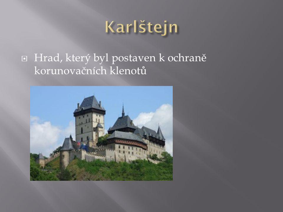  Hrad, který byl postaven k ochraně korunovačních klenotů