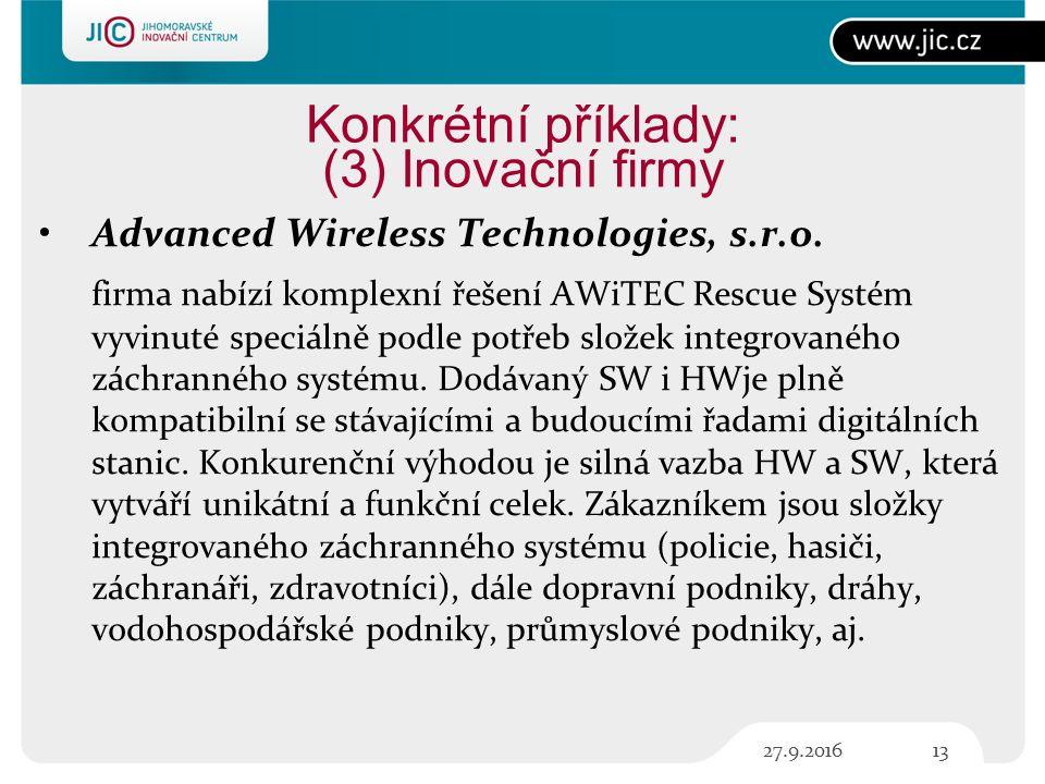 Konkrétní příklady: (3) Inovační firmy Advanced Wireless Technologies, s.r.o.