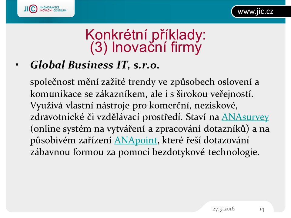 Konkrétní příklady: (3) Inovační firmy Global Business IT, s.r.o.