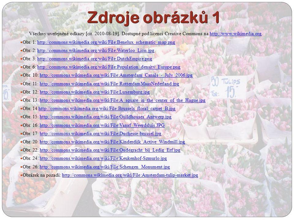 Zdroje obrázk ů 1 Všechny uveřejněné odkazy [cit. 2010-08-19].