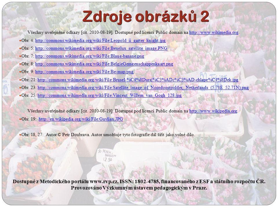 Zdroje obrázk ů 2 Všechny uveřejněné odkazy [cit. 2010-08-19].