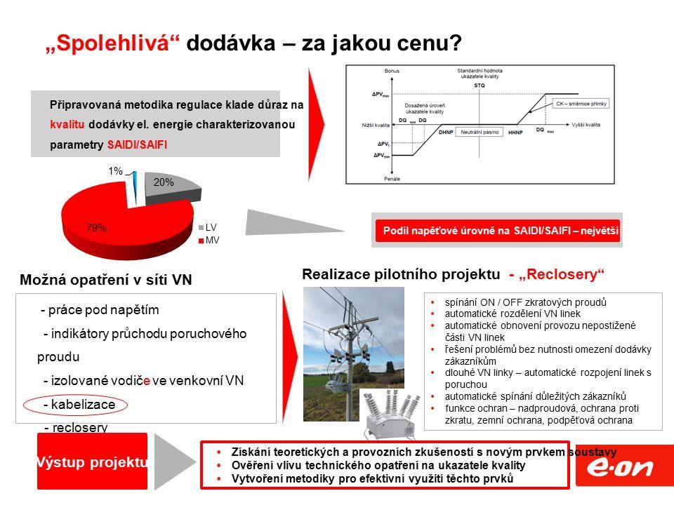 """""""Spolehlivá"""" dodávka – za jakou cenu? Připravovaná metodika regulace klade důraz na kvalitu dodávky el. energie charakterizovanou parametry SAIDI/SAIF"""