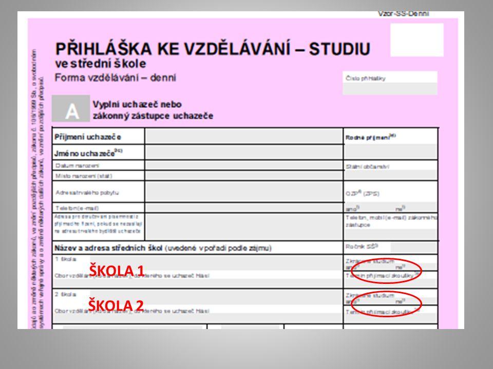 ŠKOLA 1 ŠKOLA 2