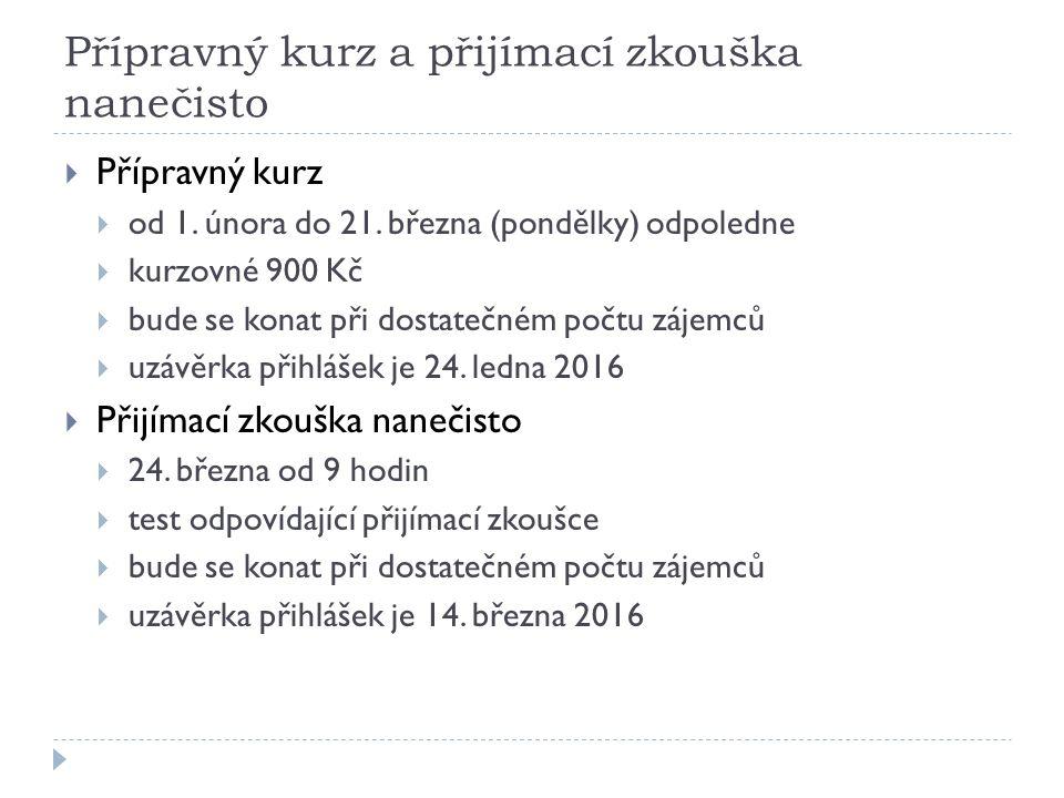 Bližší informace  na adresách:  http://fpe.zcu.cz/study/applicants/ http://fpe.zcu.cz/study/applicants/  http://fpe.zcu.cz/kmt/kmt/prijimacky.html http://fpe.zcu.cz/kmt/kmt/prijimacky.html
