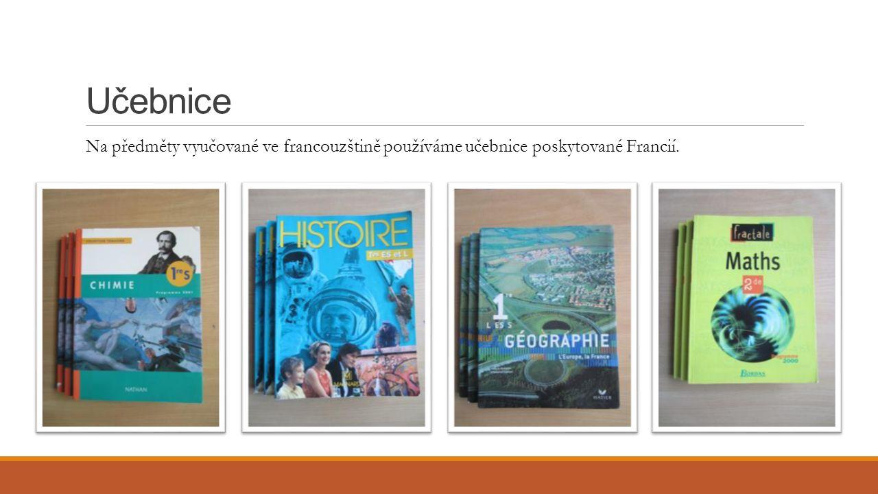 Učebnice Na předměty vyučované ve francouzštině používáme učebnice poskytované Francií.