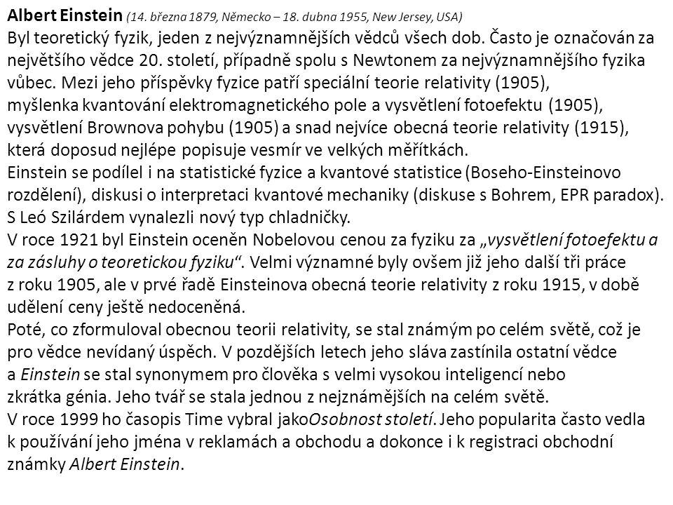 Albert Einstein (14. března 1879, Německo – 18.