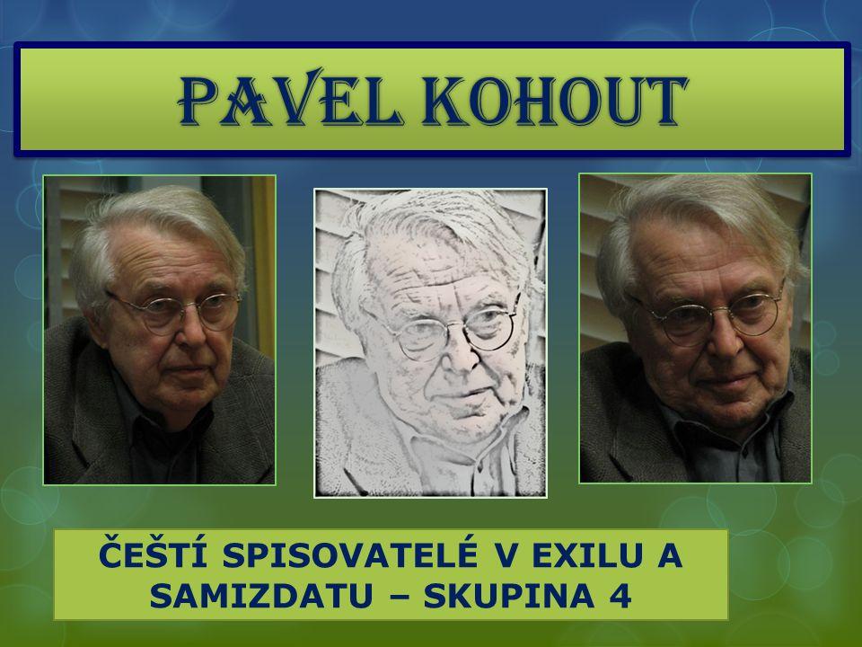 SPISOVATELSKÁ JMENOVKA PAVEL KOHOUT  20.– 21.