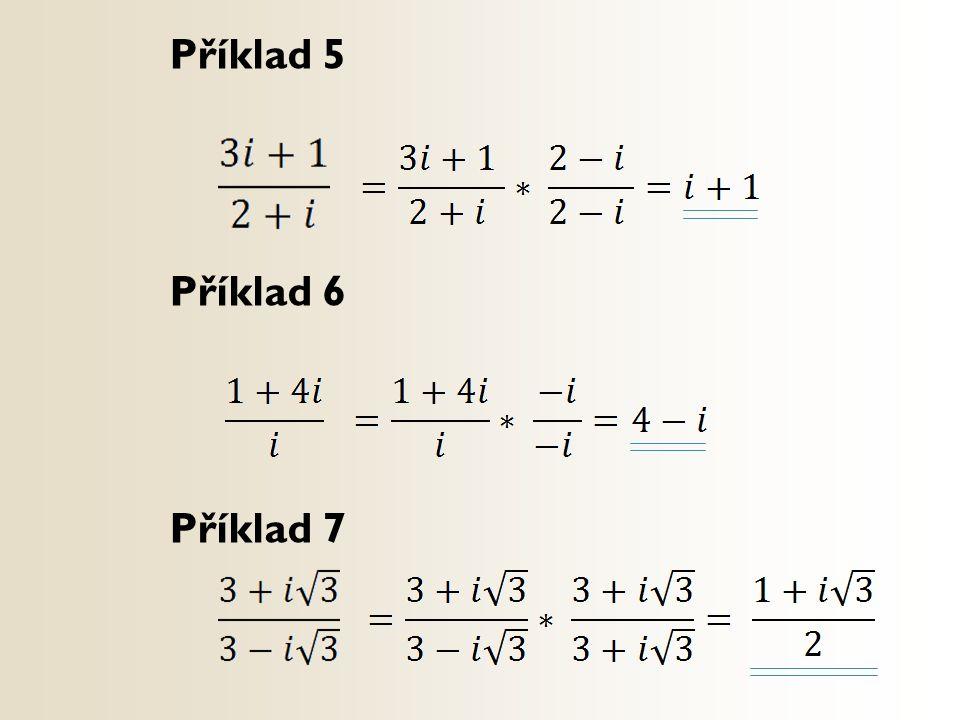Příklad 5 Příklad 6 Příklad 7