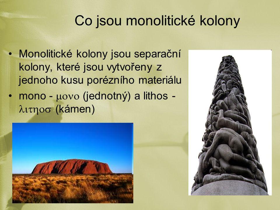 Co jsou monolitické kolony Monolitické kolony jsou separační kolony, které jsou vytvořeny z jednoho kusu porézního materiálu mono -  (jednotný) a l