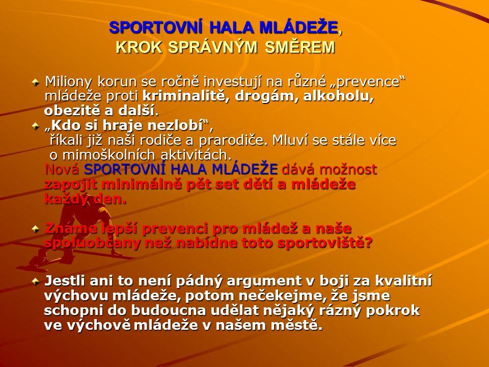 ROZLOŽENÍ A VYUŽITÍ KAPACITY NAVRŽENÉHO SPORTOVIŠŤĚ ROZLOŽENÍ A VYUŽITÍ KAPACITY NAVRŽENÉHO SPORTOVIŠŤĚ Hlavní hřiště pro míčové hry 40 x 20m malá kopaná, futsal, florbal, volejbal, nohejbal, basketbal, malá kopaná, futsal, florbal, volejbal, nohejbal, basketbal, badminton, soft tenis, stolní tenis a další řada sportů, včetně badminton, soft tenis, stolní tenis a další řada sportů, včetně netradičních a pohybové hry.