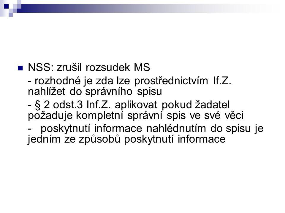 NSS: zrušil rozsudek MS - rozhodné je zda lze prostřednictvím If.Z.