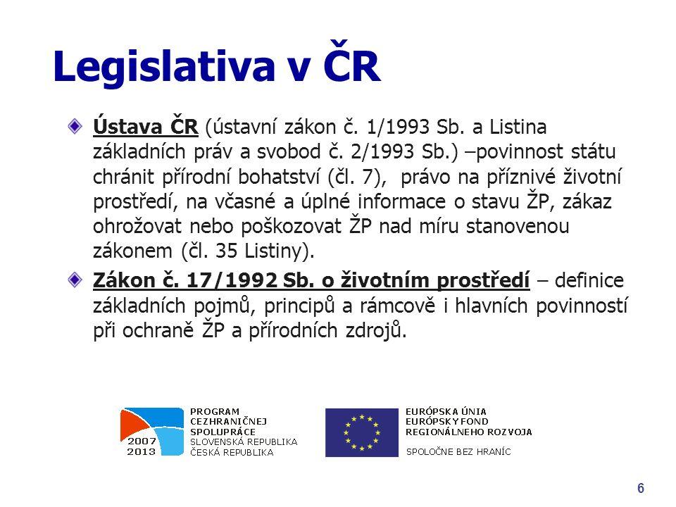 Legislativa v ČR Ústava ČR (ústavní zákon č. 1/1993 Sb.