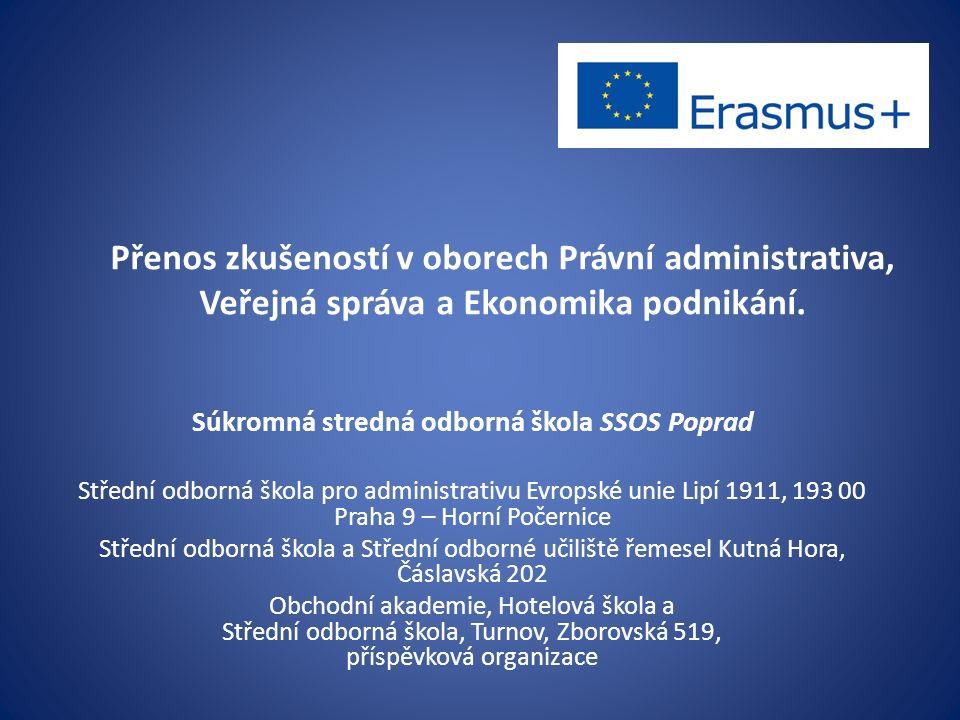 Přenos zkušeností v oborech Právní administrativa, Veřejná správa a Ekonomika podnikání.