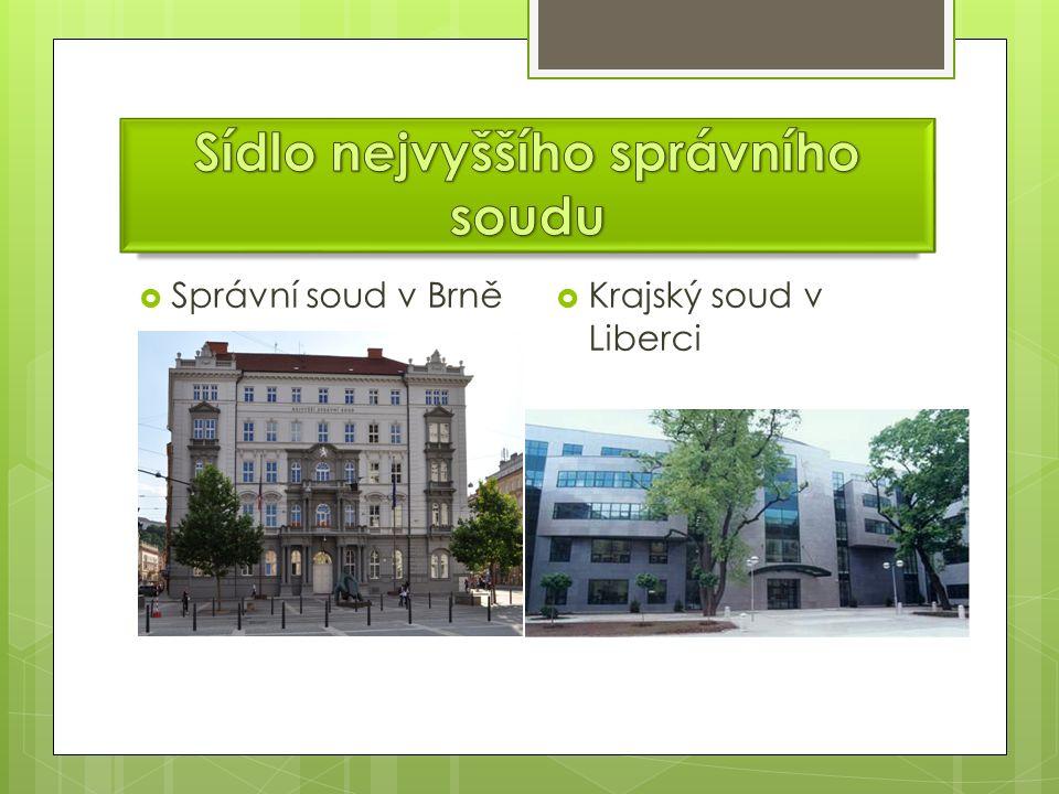  Správní soud v Brně  Krajský soud v Liberci