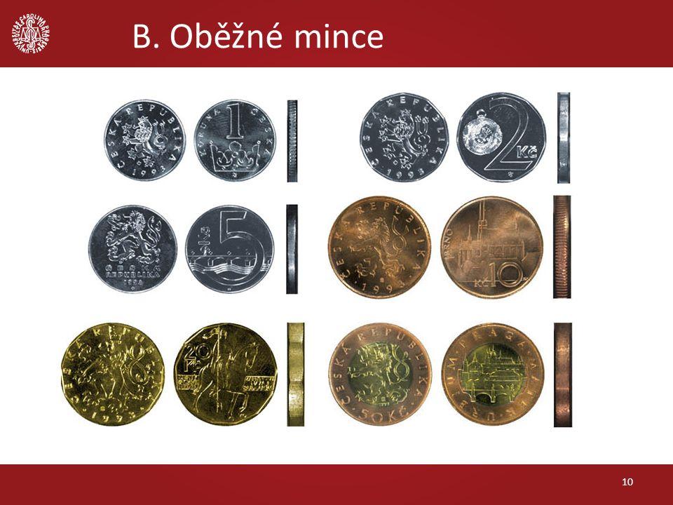 B. Oběžné mince 10