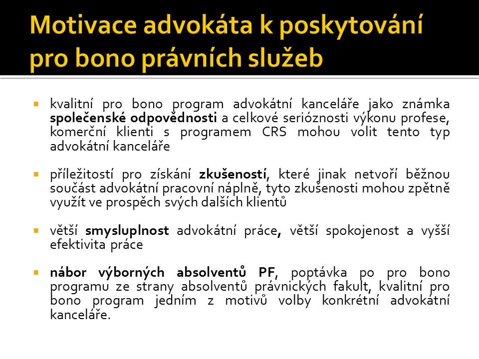  kvalitní pro bono program advokátní kanceláře jako známka společenské odpovědnosti a celkové serióznosti výkonu profese, komerční klienti s programe