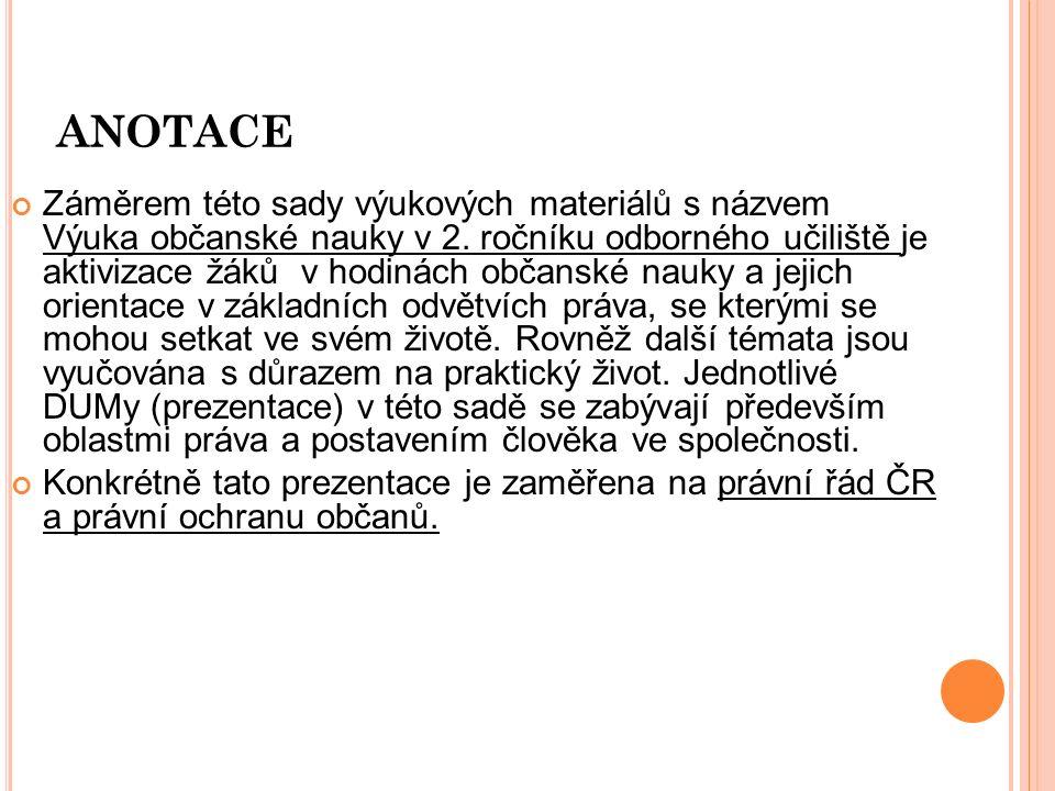 P RÁVNÍ ŘÁD ČR A PRÁVNÍ OCHRANA OBČANŮ
