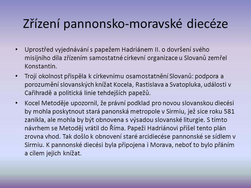 Zřízení pannonsko-moravské diecéze Uprostřed vyjednávání s papežem Hadriánem II.