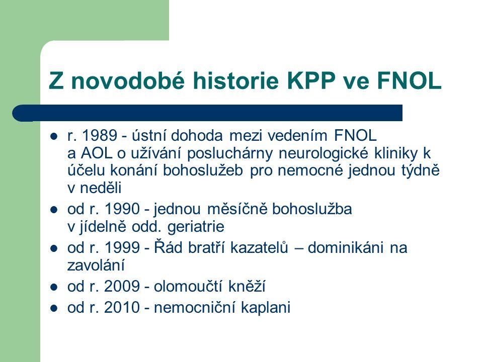 Z novodobé historie KPP ve FNOL r.
