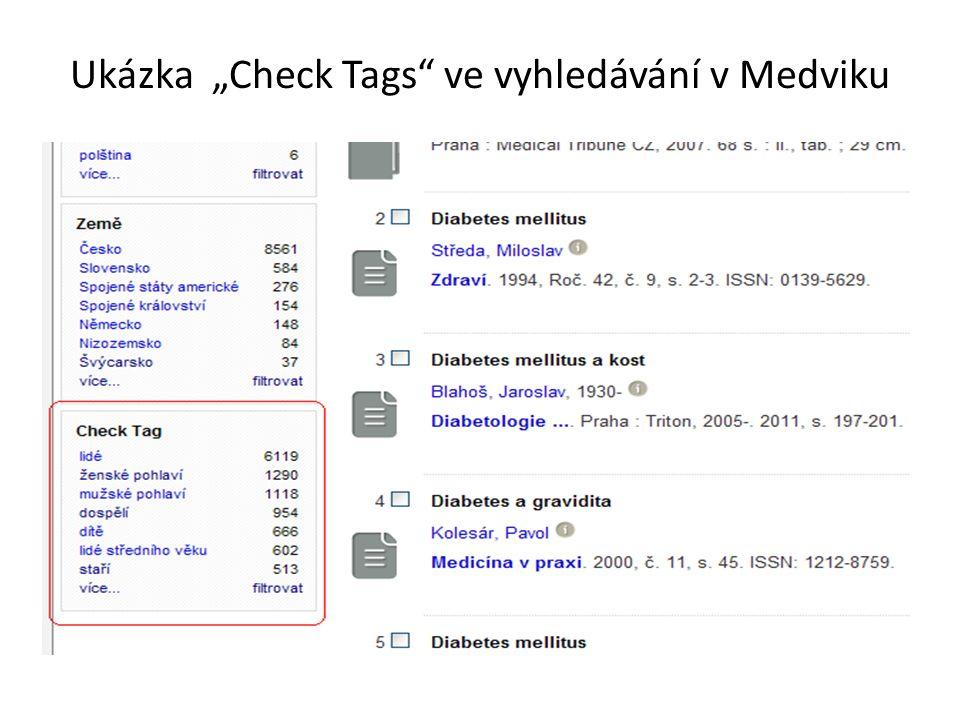 """Ukázka """"Check Tags ve vyhledávání v Medviku"""