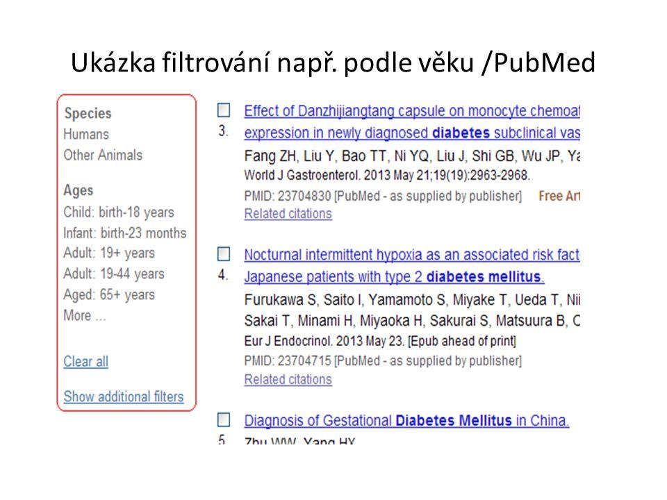 Ukázka filtrování např. podle věku /PubMed