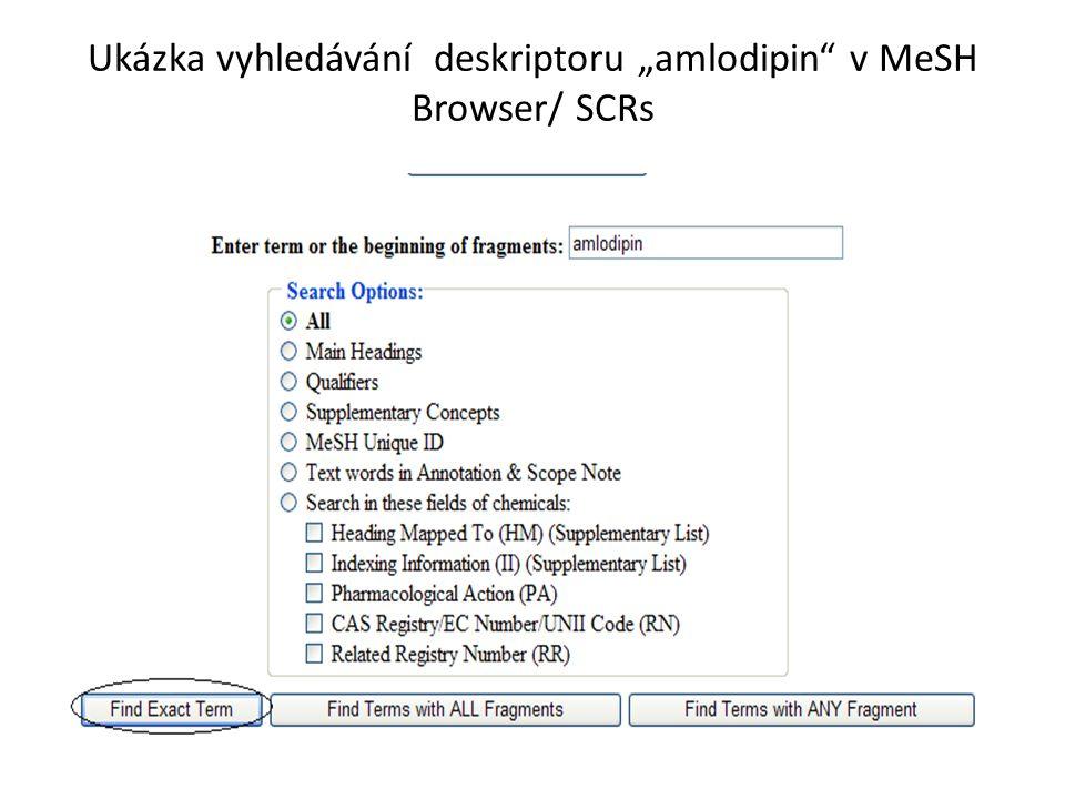 """Ukázka vyhledávání deskriptoru """"amlodipin v MeSH Browser/ SCRs"""