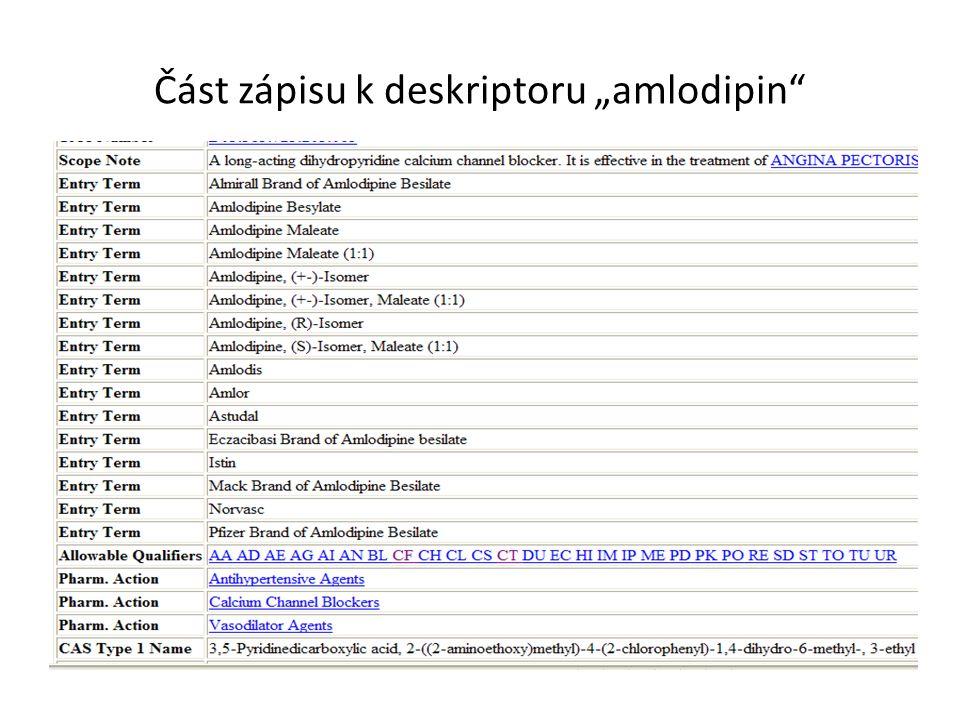 "Část zápisu k deskriptoru ""amlodipin"