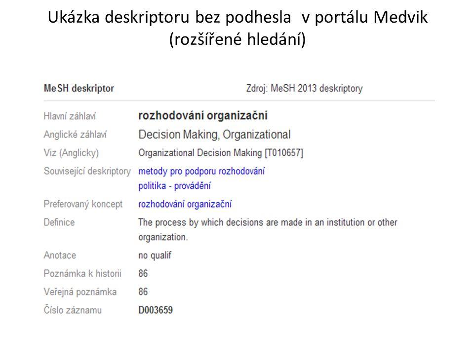 Ukázka deskriptoru bez podhesla v portálu Medvik (rozšířené hledání)