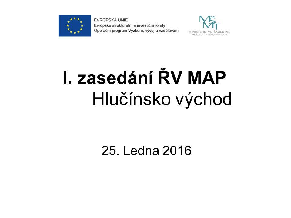 I. zasedání ŘV MAP Hlučínsko východ 25. Ledna 2016