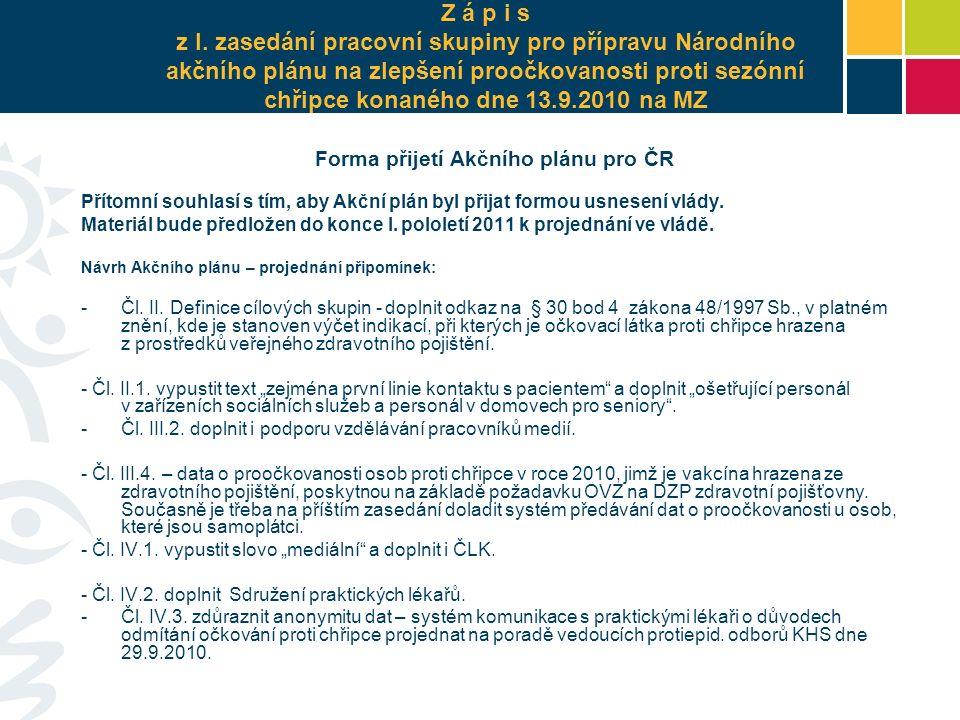 Cíl WHO 2010 - 75% proočkovanost 2007/8