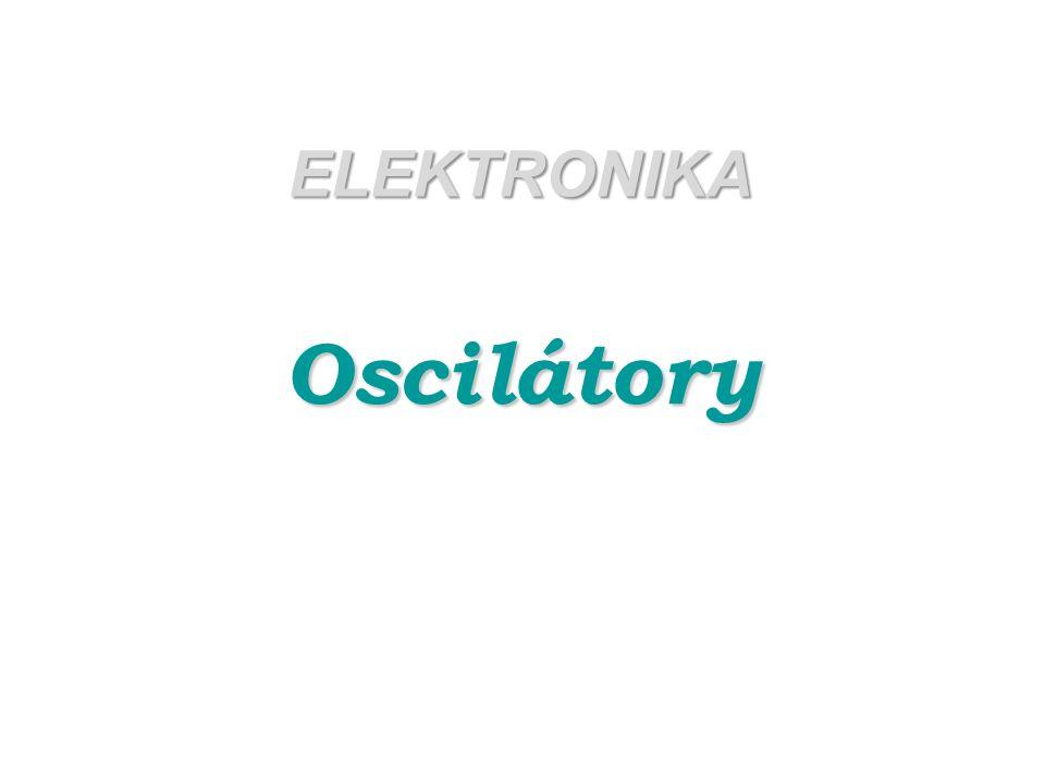 Oscilátory jsou elektronické obvody, které jsou zdrojem střídavého signálu pro další elektronická zařízení.