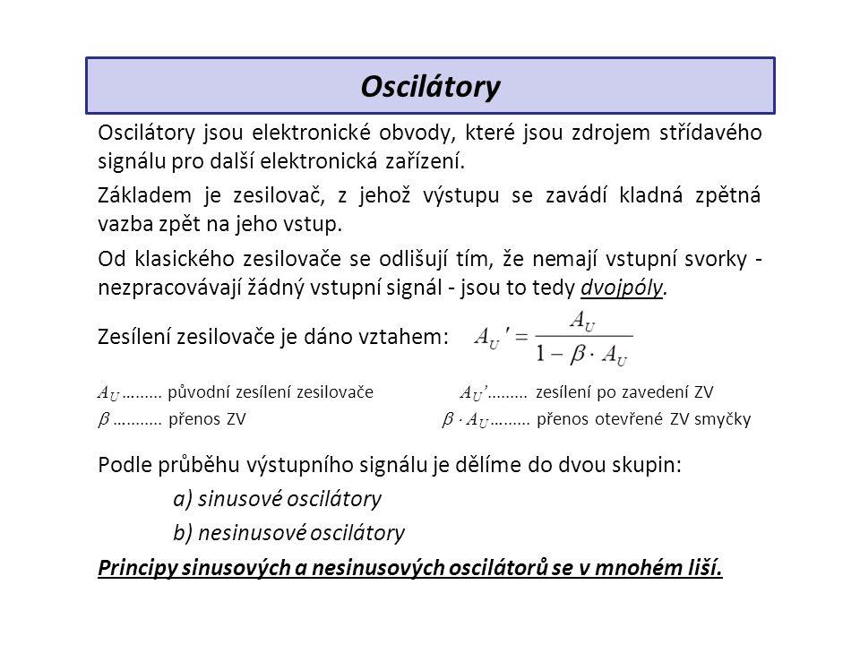 Souhrn učiva Kontrolní otázky: 1.Jaké oscilátory jsou nejlepší z hlediska a) zkreslení kvality výstupního signálu b) kmitočtové stability 2.Z jakých funkčních částí se skládá oscilátor.