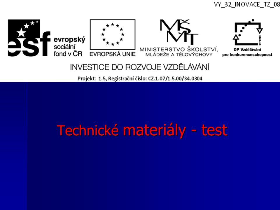 Technické materiály - test