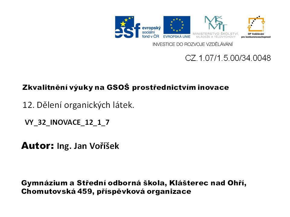 VY_32_INOVACE_12_1_7 Ing. Jan Voříšek
