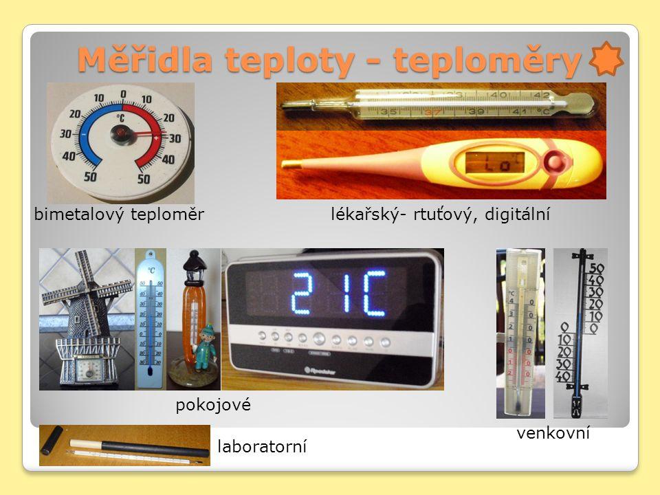 Měřidla teploty - teploměry bimetalový teploměr lékařský- rtuťový, digitální venkovní pokojové laboratorní
