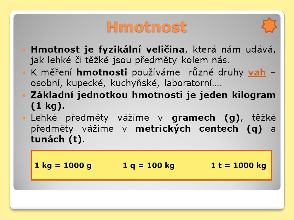Otázky a úkoly do skupin 1.Napište 3 věci nebo vzdálenosti, které byste měřili v mm, cm, m a km.