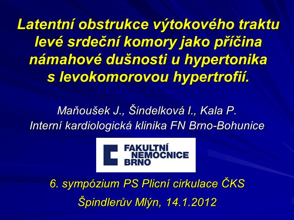 Latentní obstrukce výtokového traktu levé srdeční komory jako příčina námahové dušnosti u hypertonika s levokomorovou hypertrofií.