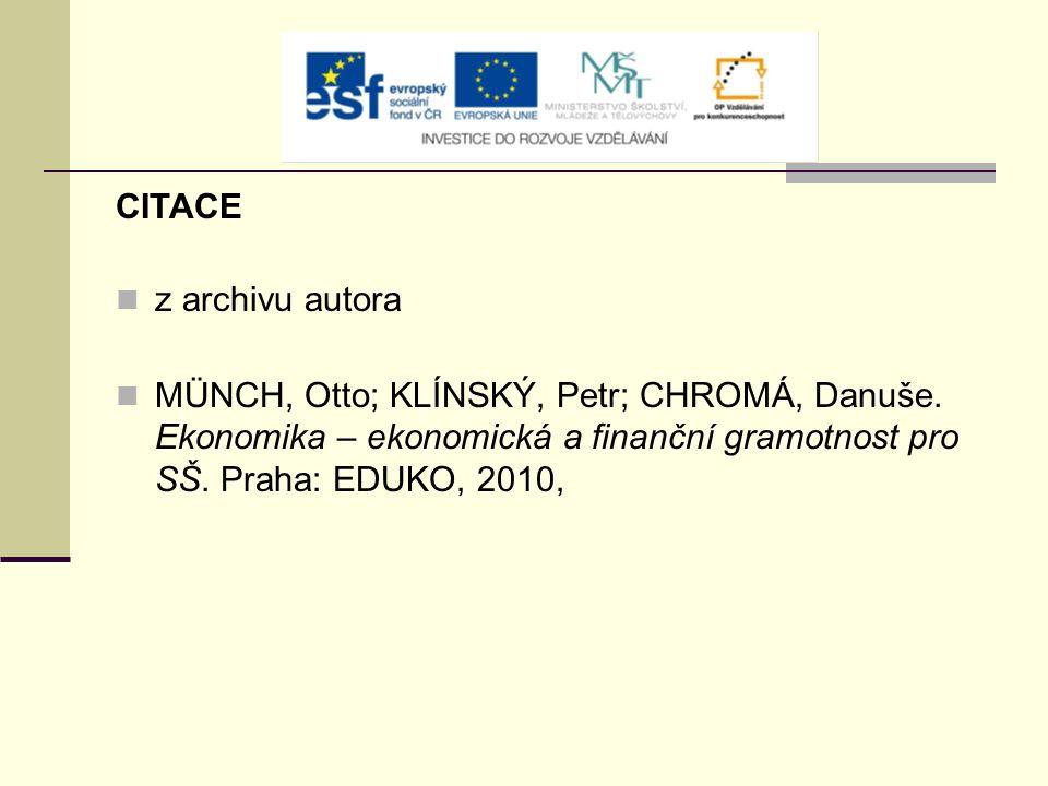 CITACE z archivu autora MÜNCH, Otto; KLÍNSKÝ, Petr; CHROMÁ, Danuše.