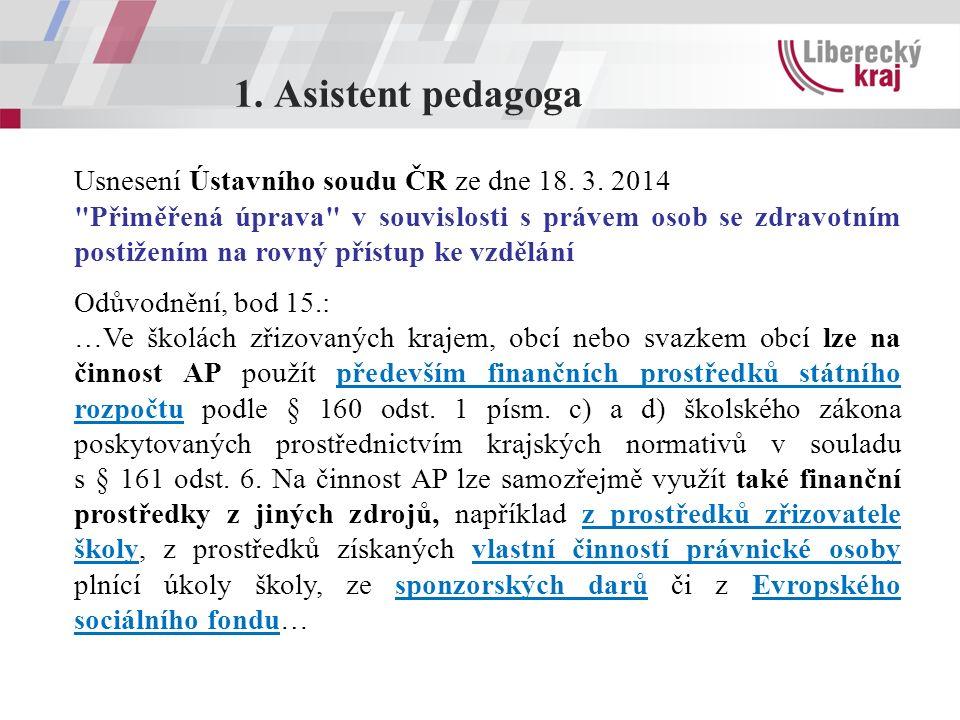 1. Asistent pedagoga Usnesení Ústavního soudu ČR ze dne 18.