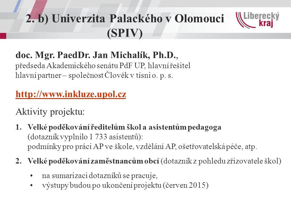 2. b) Univerzita Palackého v Olomouci (SPIV) doc.